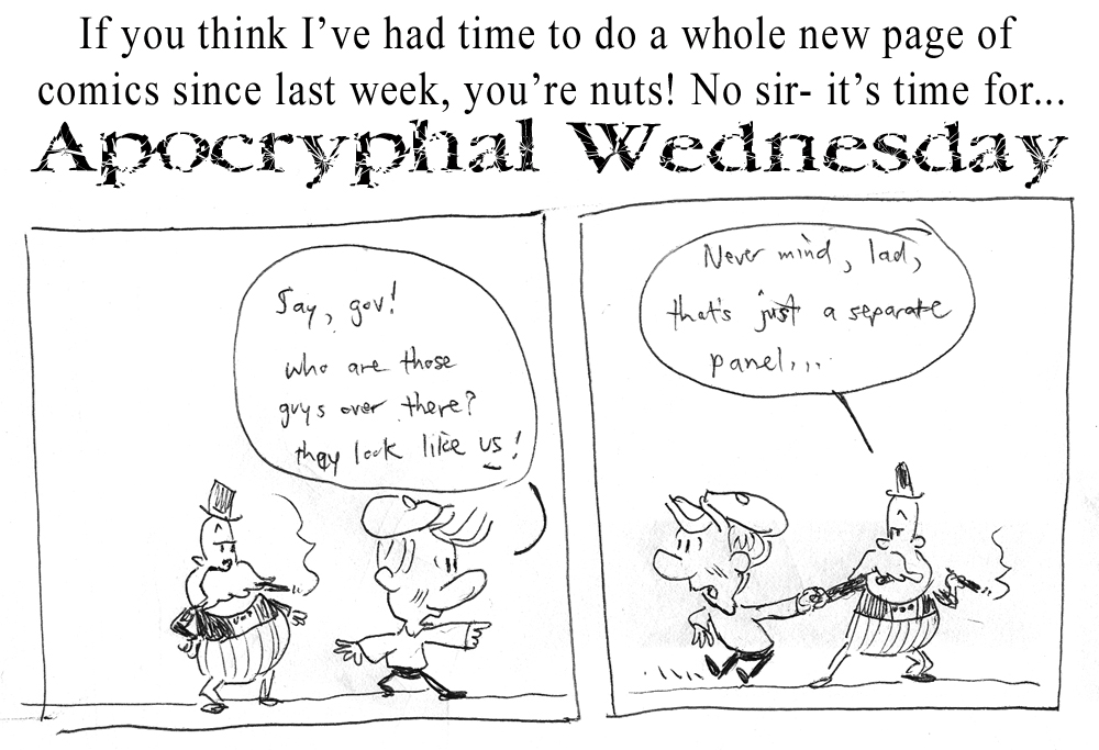 Apochryphal Wednesdays #3