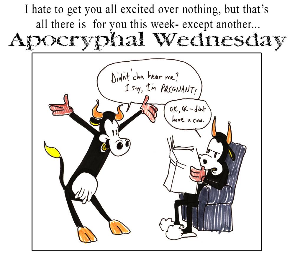 Apochryphal Wednesdays #15