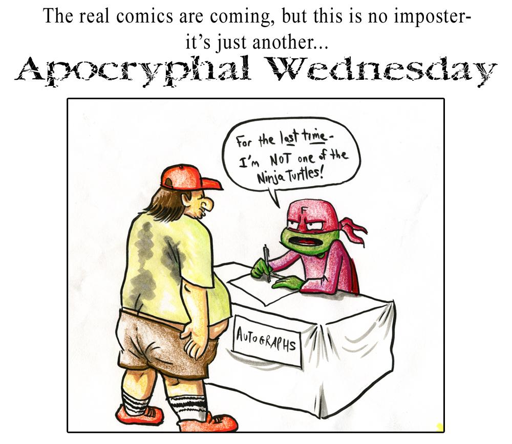 Apocryphal Wednesdays #17