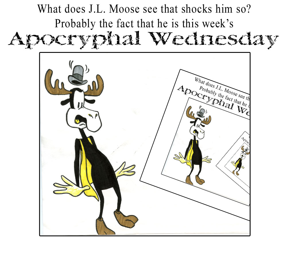 Apochryphal Wednesdays 26